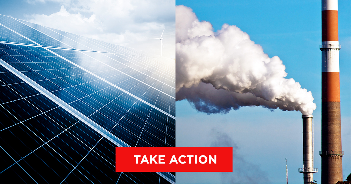 Dirty Coal or Clean Renewables? You choose.