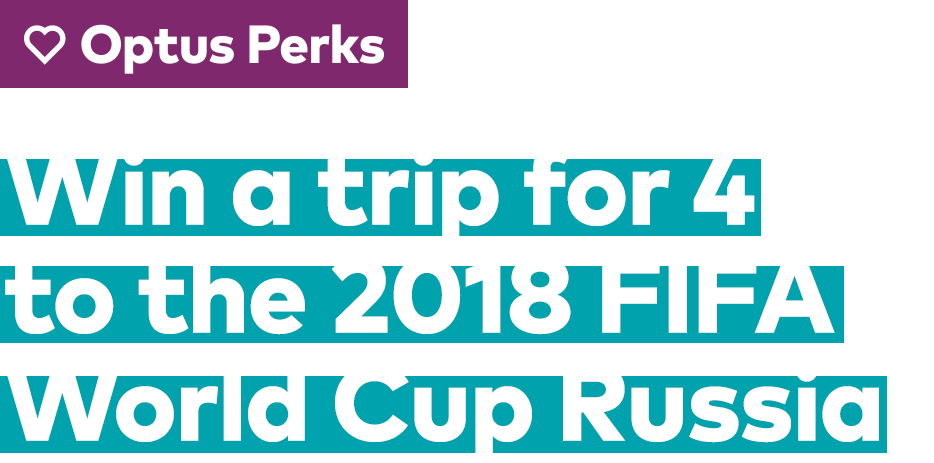 Win a trip for 4 to the 2018 FIFA World Cup Russia
