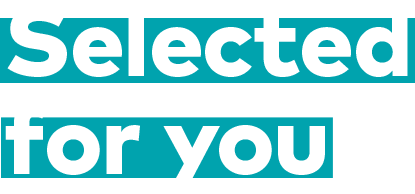 Selected for you